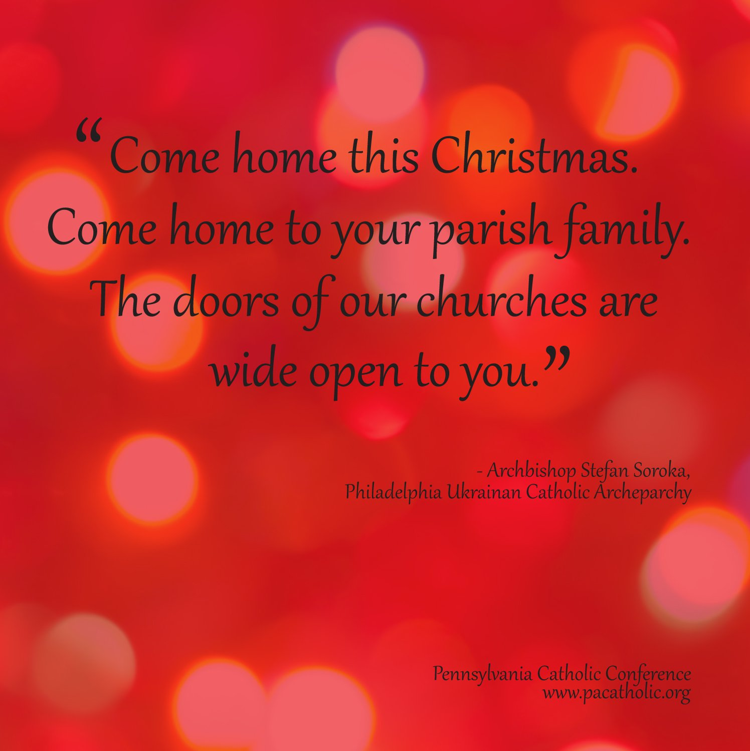 Pennsylvania Catholic Conference Come Home At Christmas